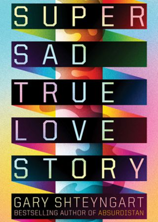 Super Sad True Love Story - Stagione 1