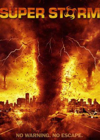 Super Storm - L'ultima tempesta