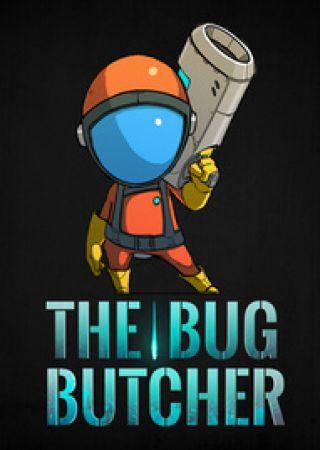 The Bug Butcher