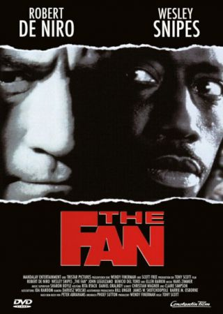 The Fan - Il mito
