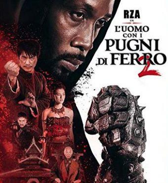 L'Uomo Dai Pugni Di Ferro 2 (2015)
