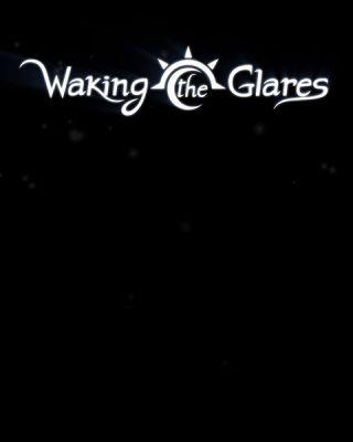 Waking the Glares