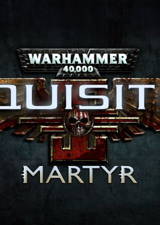 Warhammer 40.000 Inquisitor: Martyr