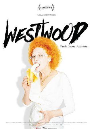 Westwood. Punk, Icona, Attivista