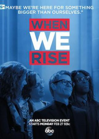 When We Rise - Stagione 1