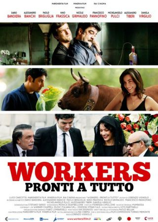 Workers-Pronti a tutto