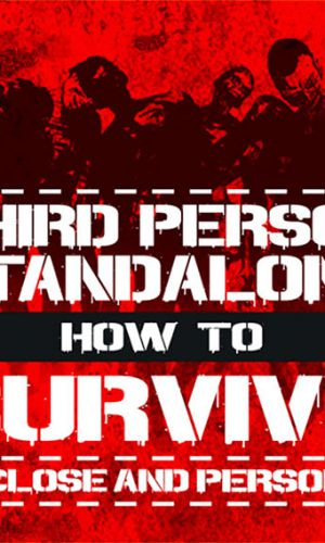 How to Survive Third Person