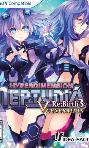 Hyperdimension Neptunia Re;Birth3: V Generation