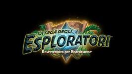 Hearthstone: annunciata la nuova espansione La Lega degli Esploratori