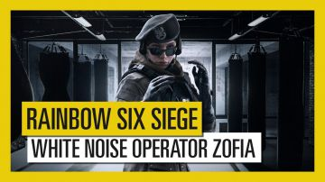 Video rainbow six siege: l'operatrice zofia bosak rivelata con un nuovo trailer