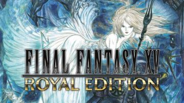 Video final fantasy xv royal edition per ps4/xbox one e ff 15 per pc usciranno a marzo