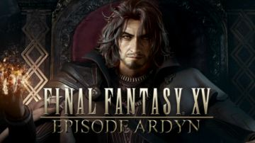 Video final fantasy 15: episode ardyn esce il 26 marzo; il prologo è ora disponibile