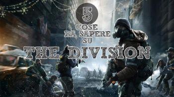 5 Cose da Sapere Su... The Division