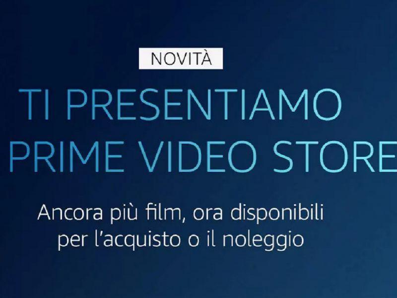 Amazon Prime Video Store disponibile in Italia: ecco acquisto e noleggio