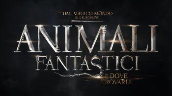 Animali Fantastici e Dove Trovarli: disponibile l'ultimo trailer in italiano