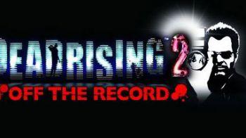 Annunciato Dead Rising 2 Off The Record