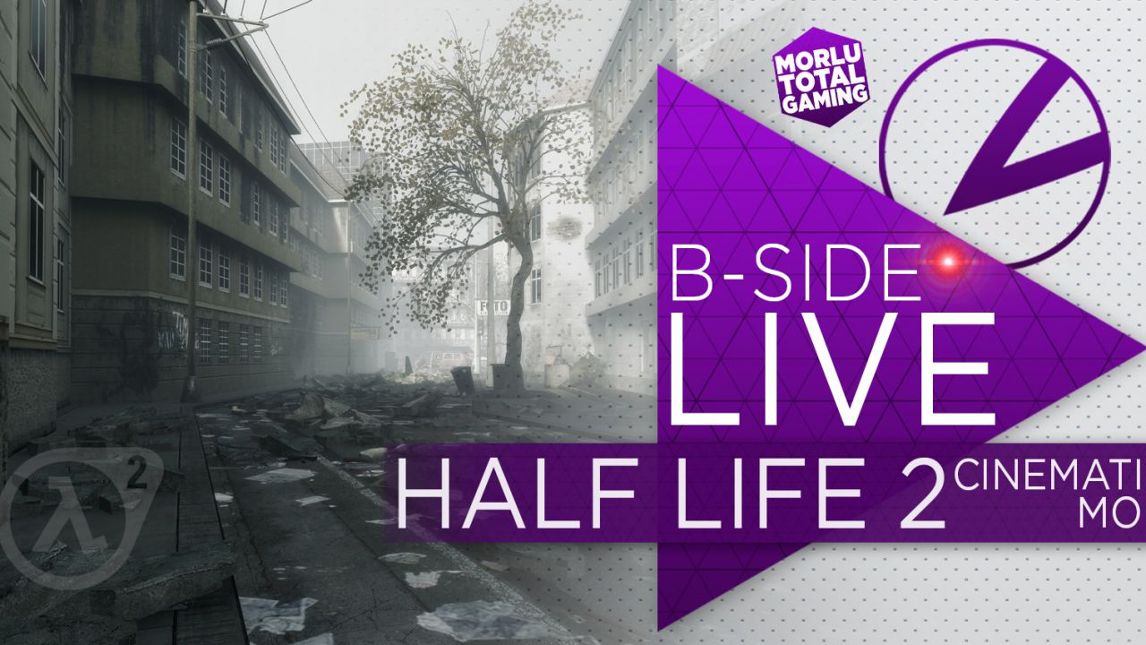 B-Side con Morlu Total Gaming: Half-Life 2 Cinematic Mod in diretta su Twitch stasera alle 21:00