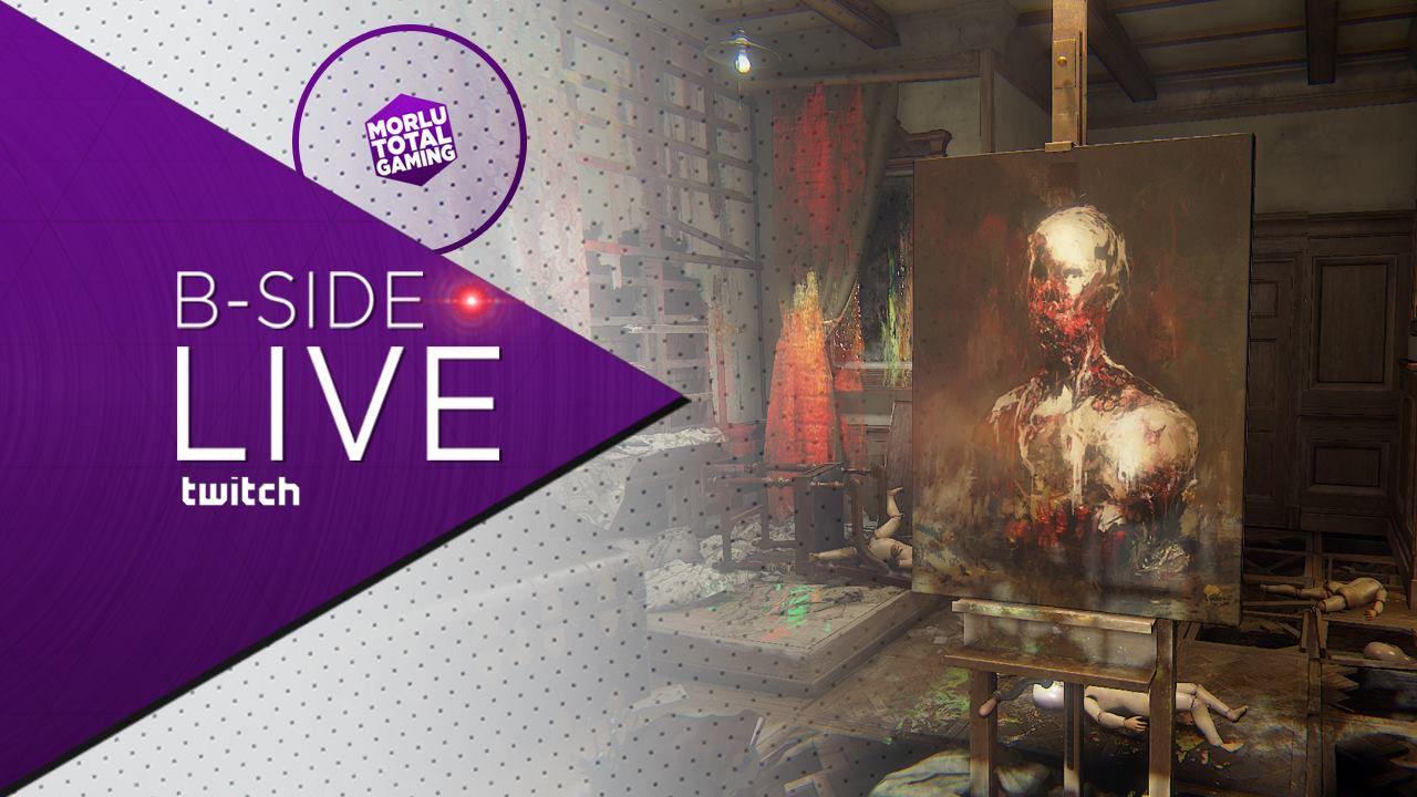 B-Side con Morlu Total Gaming: Layers of Fear giocato in diretta su Twitch - Replica 25/09/2015