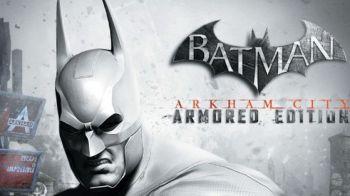 Batman Arkham City Armored Edition disponibile su Wii U