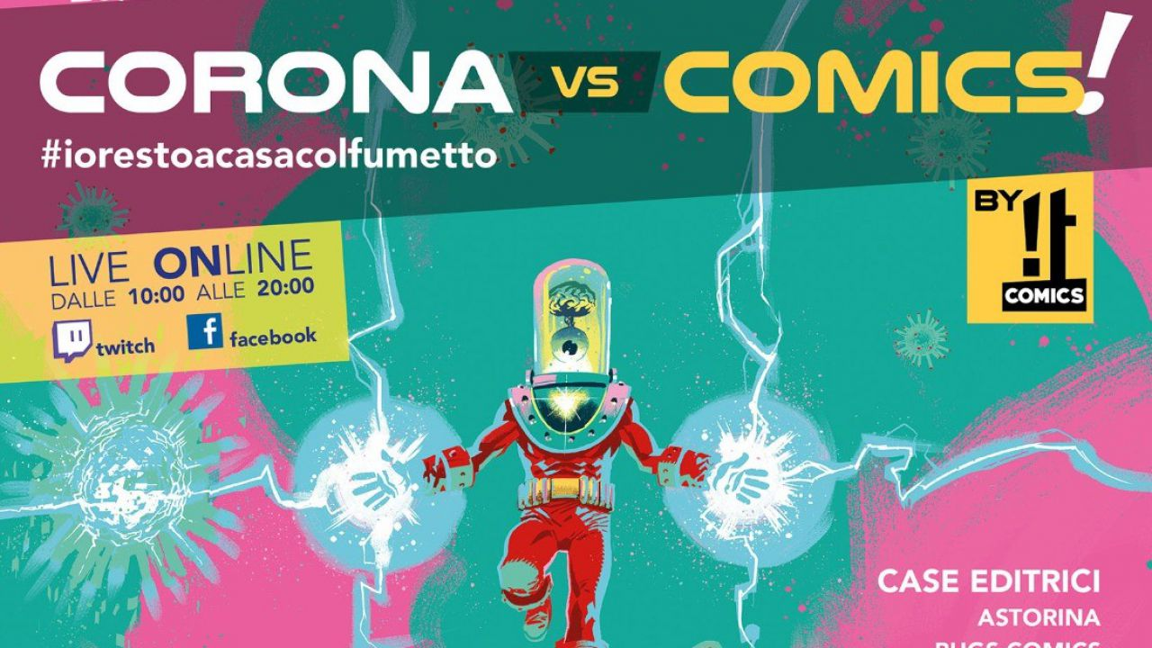 CORONA(VS)COMICS! Tanti ospiti nel primo salone online del fumetto, si parte il 25 marzo