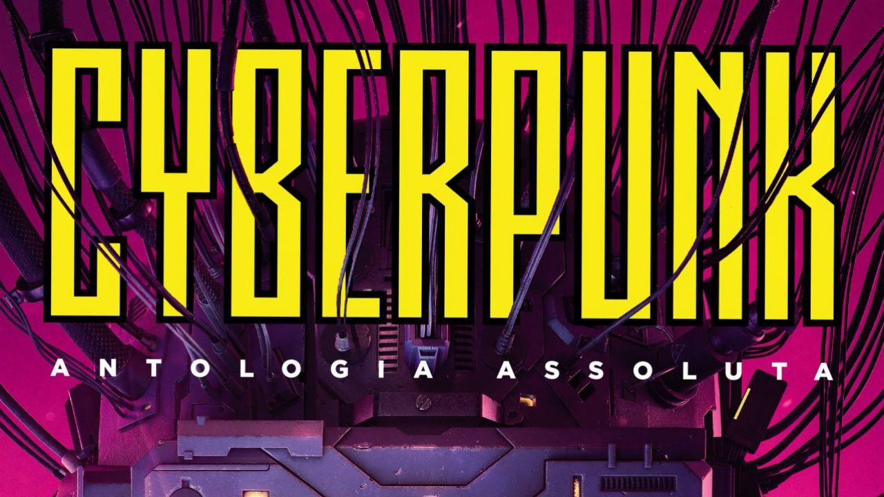 Cyberpunk 2077 non vi basta? L'Antologia Assoluta esce il 9 febbraio, c'è pure Neuromante