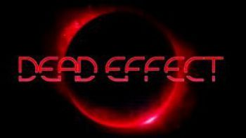 Dead Effect disponibile su Steam