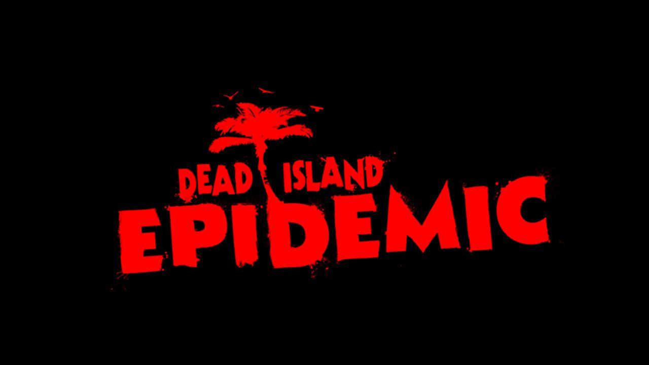 Dead Island Epidemic chiuderà ufficialmente il 15 ottobre