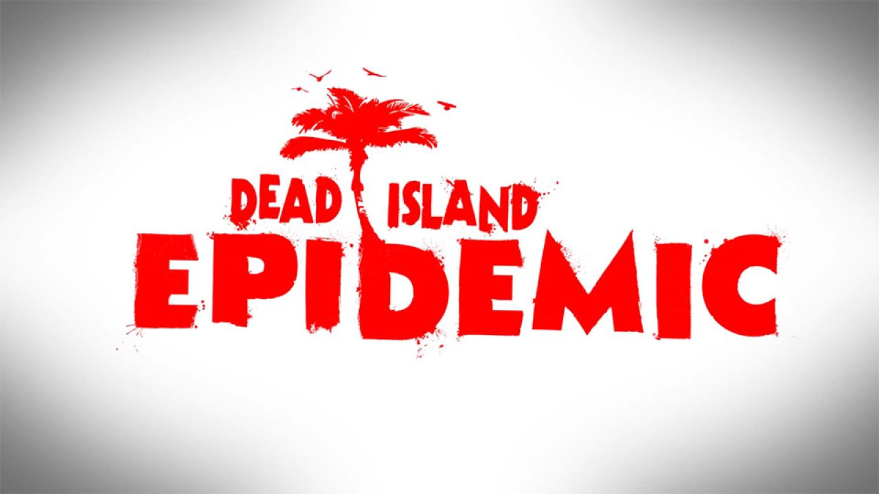 Dead Island Epidemic: disponibile il Badass Starter Pack
