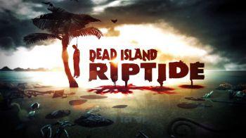 Dead Island: Riptide: il trailer di lancio