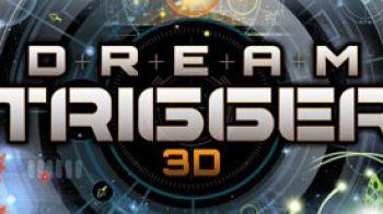 Dream Trigger 3D ha una data USA