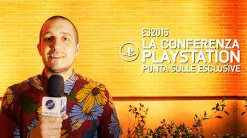 E3 2016 - Analisi della conferenza PlayStation: una valanga di esclusive