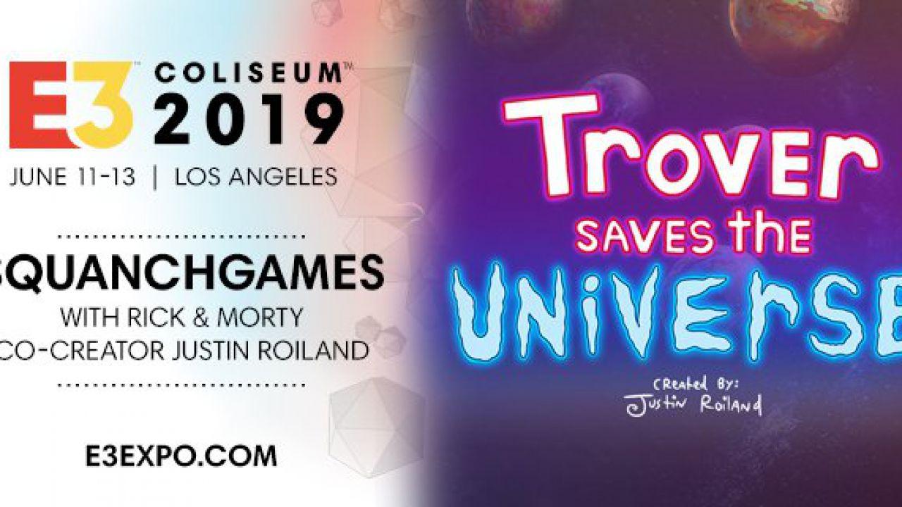 E3 2019 Coliseum: il co-creatore di Rick & Morty discute di Trover Saves the Universe
