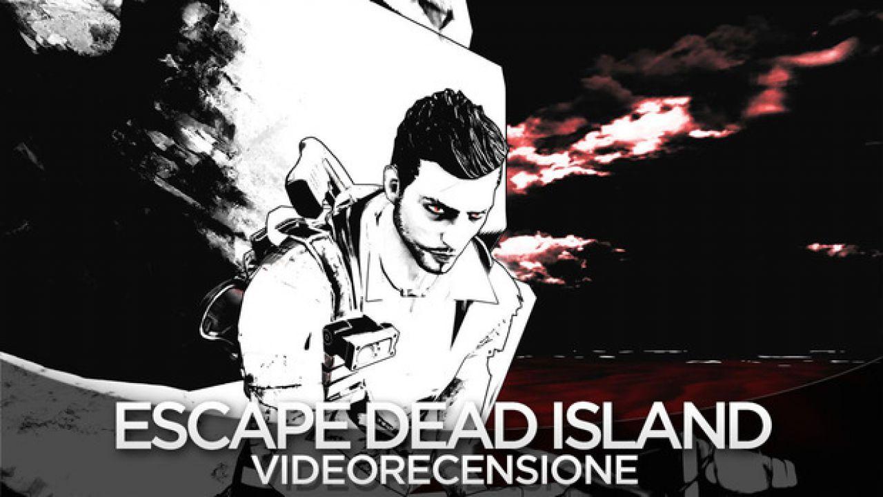 Escape Dead Island: nuove informazioni nel Comunicato Stampa