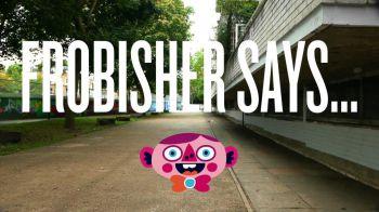 Frobisher Says: disponibile il pacchetto Mega Fun ed una nuova patch gratuita