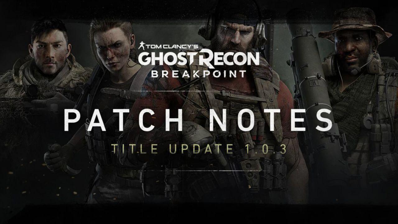 Ghost Recon Breakpoint: l'update 1.0.3 migliora il gameplay e risolve un'enormità di bug