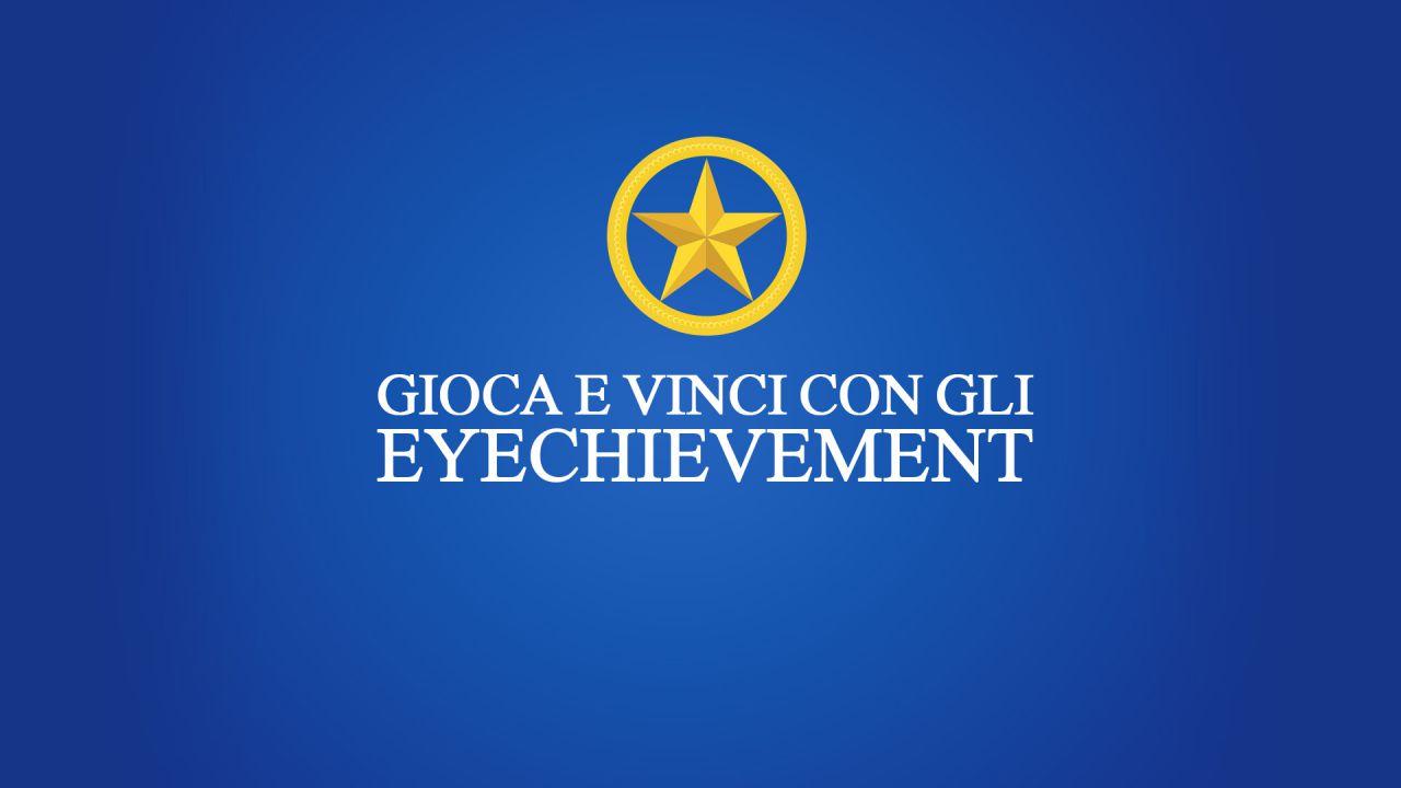 Gioca con gli Eyechievement, ecco la lista dei vincitori!