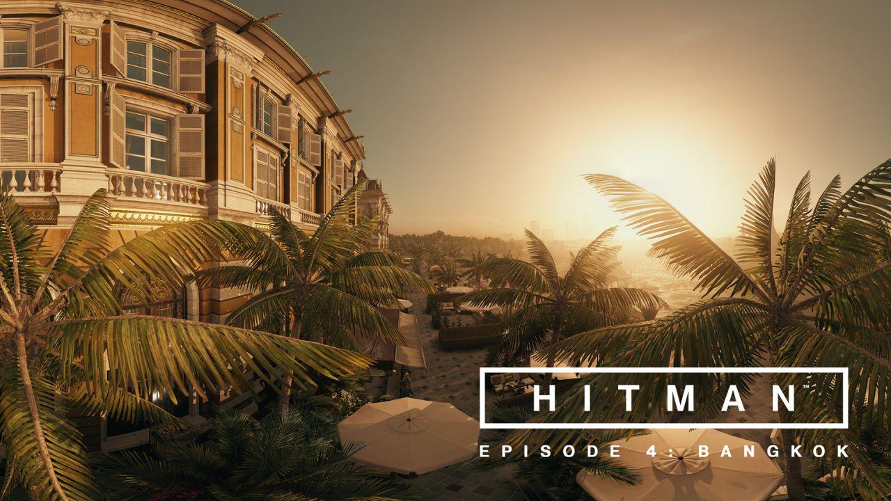 Hitman Episodio 4: esplora Bangkok a 360 gradi con questo nuovo trailer