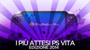 I Giochi più Attesi del 2014 - PsVita : Videospeciale