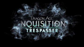 Il DLC Trespasser di Dragon Age: Inquisition è pronto al debutto
