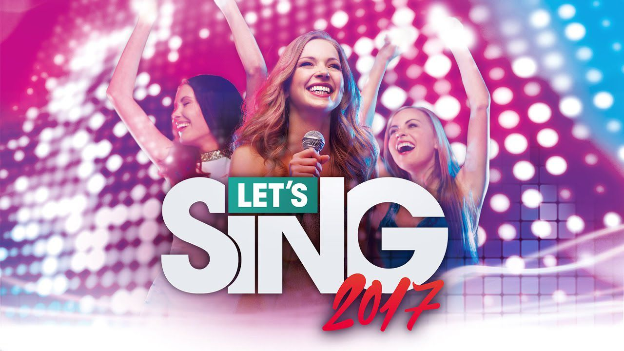 Let's Sing 2017 arriva su PS4, Xbox One e Wii