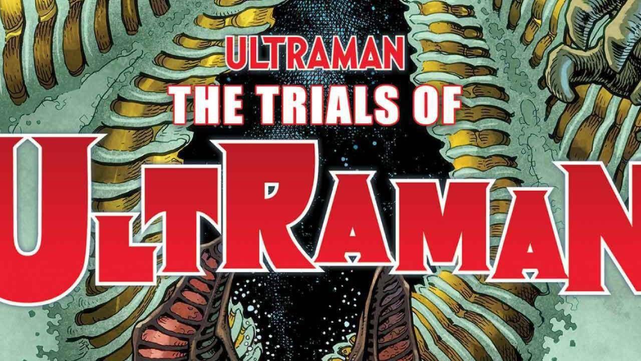 Marvel Comics ha annunciato Ultraman: The Trials of Ultraman