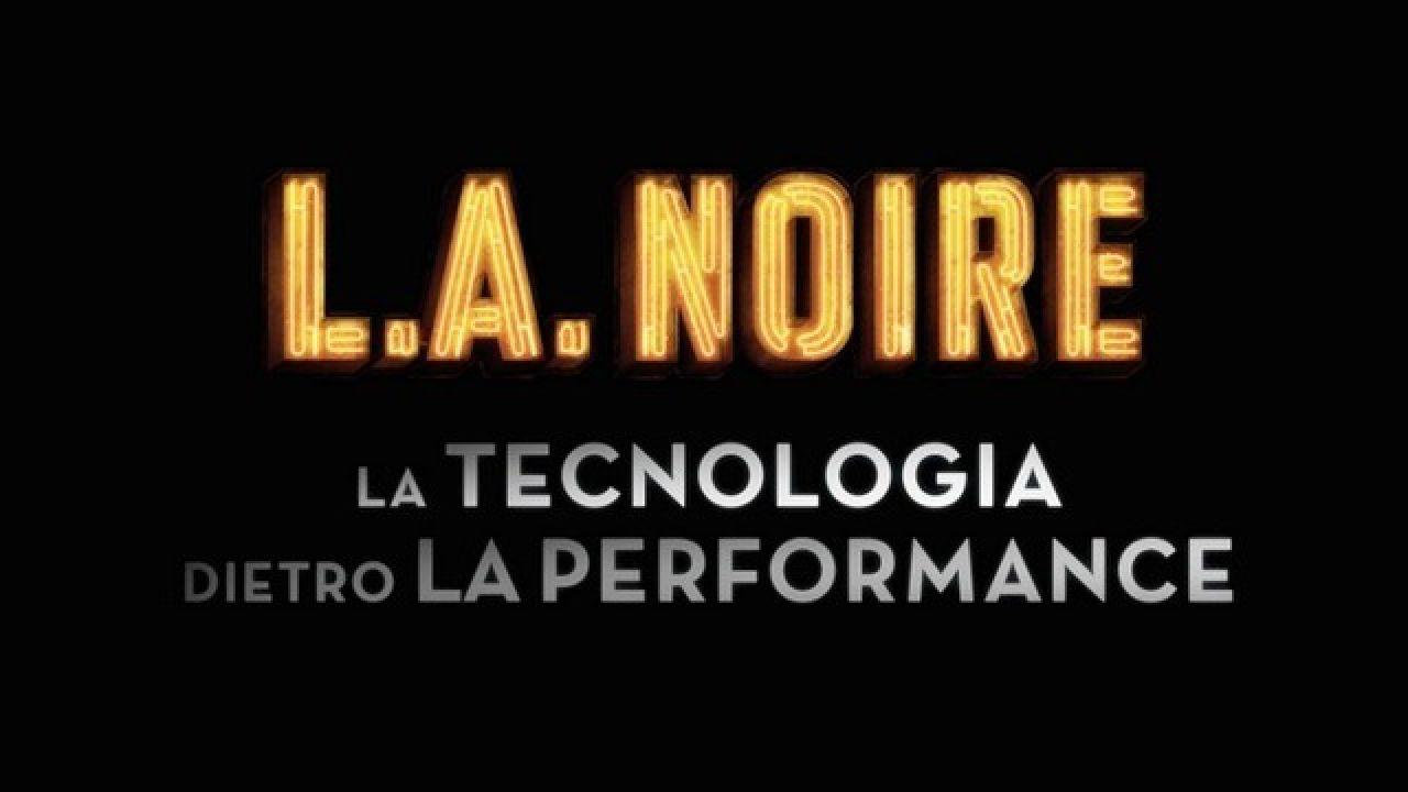 McNamara: L.A. Noire è stato un progetto troppo ambizioso