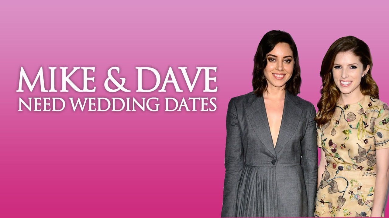 Mike And Dave Need Wedding Dates: La Clip Con Anna