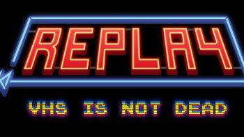 Neko Entertainment presenta Replay - VHS is not dead