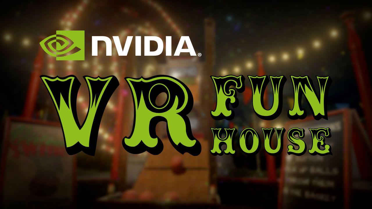 NVIDIA Ansel e VR Funhouse disponibili da oggi