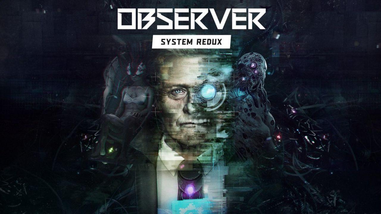 Observer: System Redux arriva anche su PC, la demo è disponibile su Steam