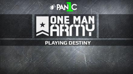 One Man Army con PAN1C: Destiny protagonista della prima puntata in onda il 26 maggio alle 20:00