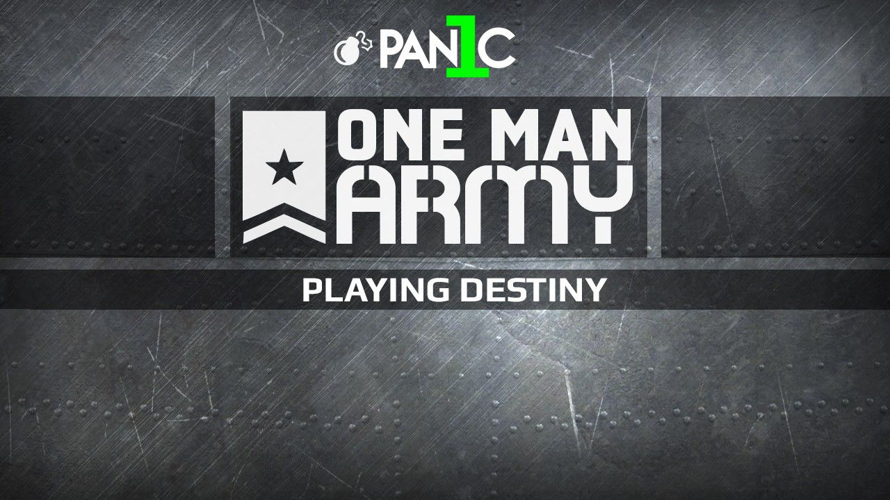 One Man Army con PAN1C - Destiny: Stendardo di Ferro - Replica Live 01/07/2015