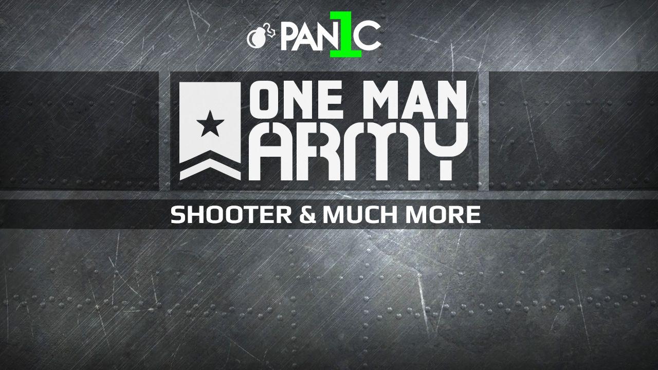 One Man Army: i migliori sparatutto in diretta su Twitch, con PAN1C!