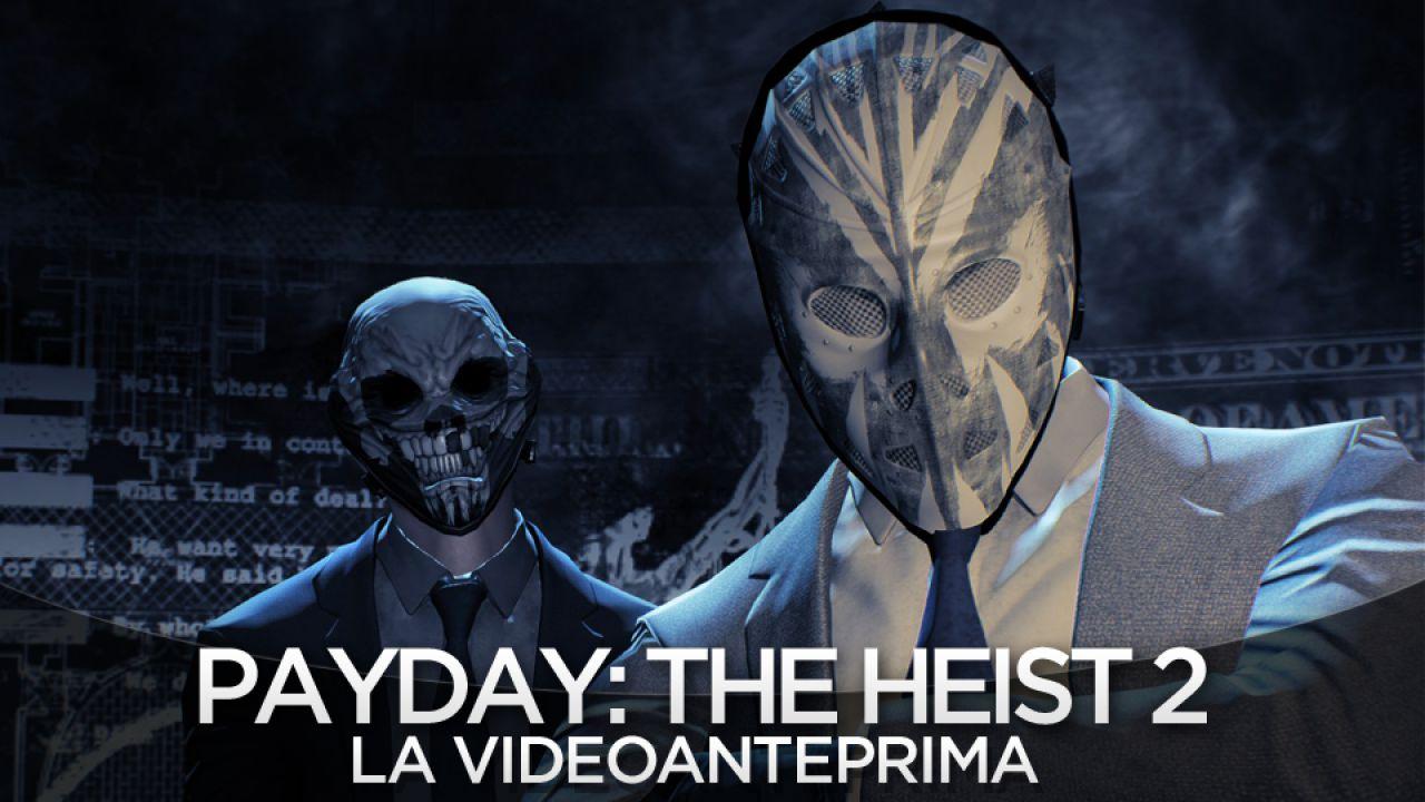 Payday 2: il trailer di lancio